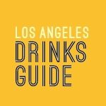 Los Angeles Drinks Guide